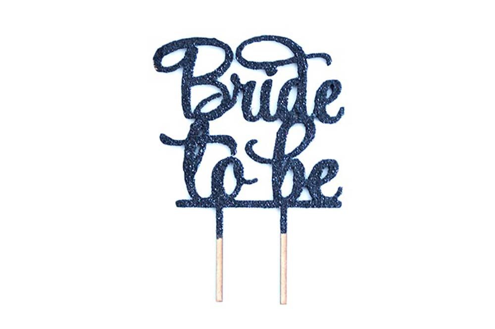 Cake Topper - Bride To Be Black