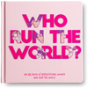 The Little Homie - Who Run The World Book