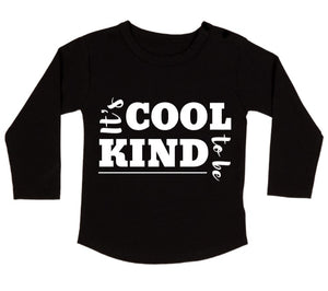 MLW By Design - Cool To Be Kind Long Sleeve Tee