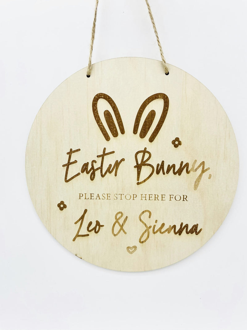 Timber Tinkers - Personalised Easter Bunny Please Stop Here Sign