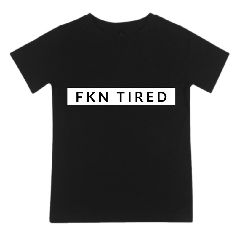 MLW By Design - FKN Tired | Mummy Version