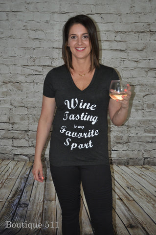 Wine Tasting is my Favorite Sport Tee