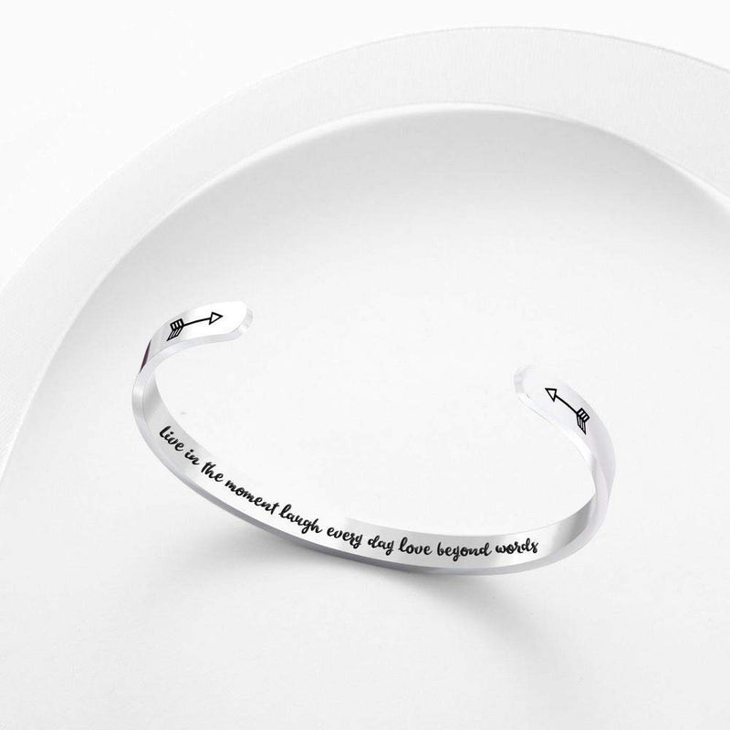 NEW! Live in the moment laugh every day love beyond words