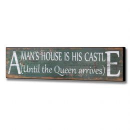 A Man's House Plaque