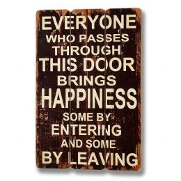 Brings Happiness Through The Door Plaque