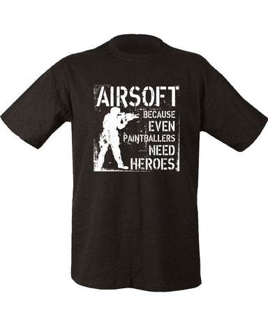 Even Paintballers Need Heroes T-Shirt - A2 Supplies Ltd