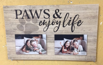 Paws & Enjoy Life Wooden Photo Sign