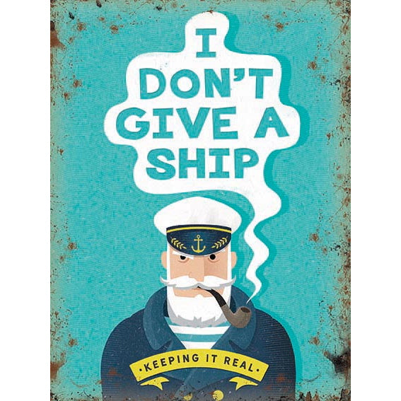 I Don't give a ship sign