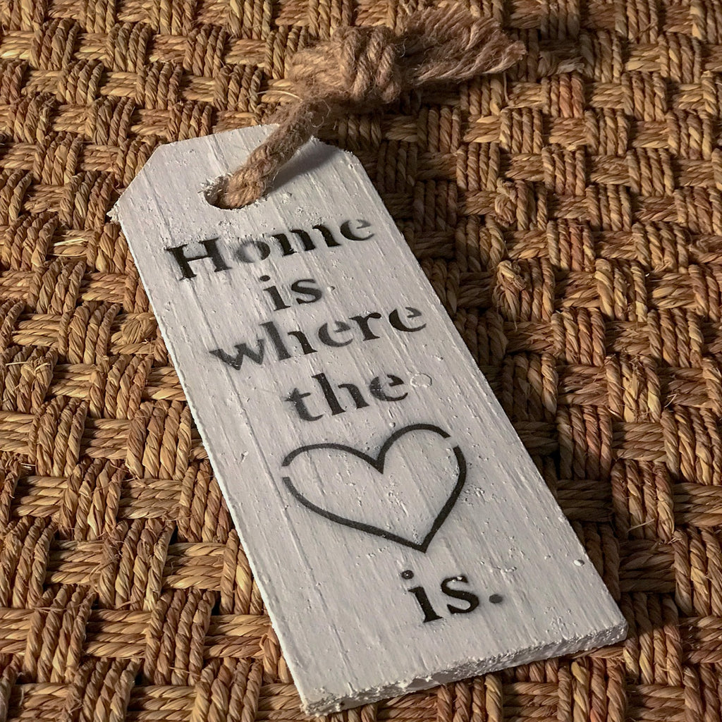 """Home is where the heart is"" Wooden sign"