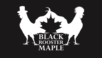 Black Rooster Maple