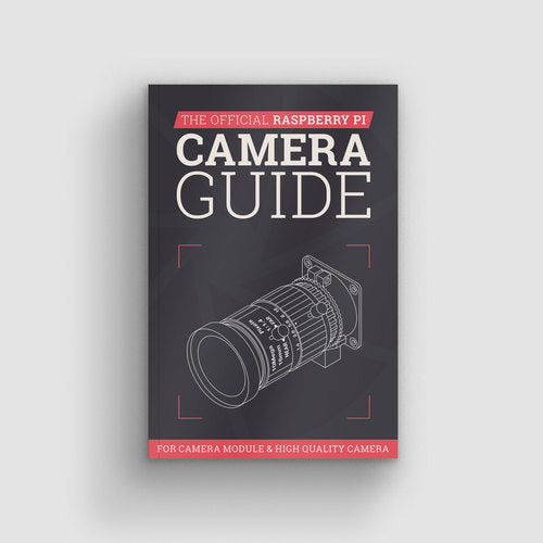 Raspberry Pi Camera Guide