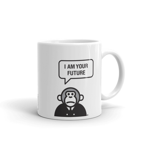"""I am Your Future"" Mug"