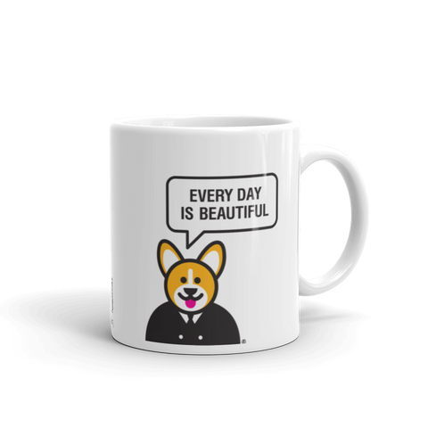 """Every Day Is Beautiful"" Mug"