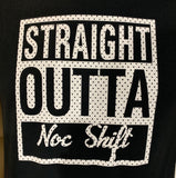Straight OUTTA.. Tees~Assorted Styles