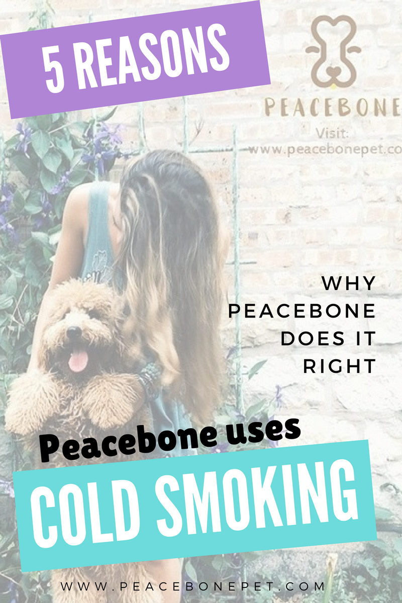 Cold Smoking: Peacebone's Novel Approach to Natural and Safe Dog Bones