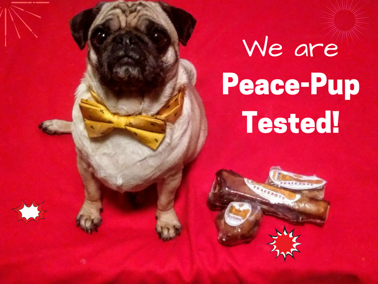 Peacebone is Peace-Pup Tested - And APPROVED!