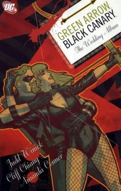 Green Arrow / Black Canary: The Wedding Album #