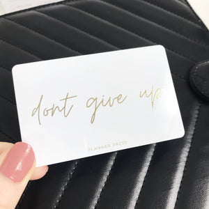Don't Give Up Gold Foil Pocket Card - Planner Press