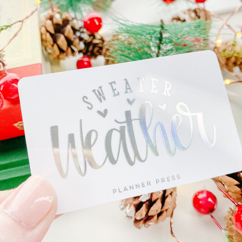 Sweater Weather SIlver/Holo Foil Pocket Card
