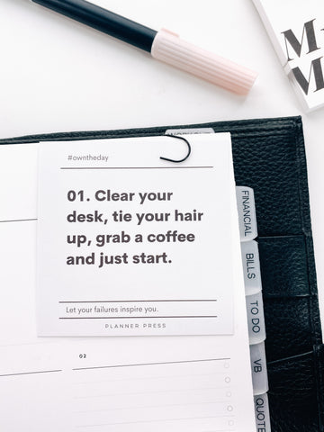 Clear Your Desk, Tie Up Your Hair #OWNTHEDAY  3x3 Card