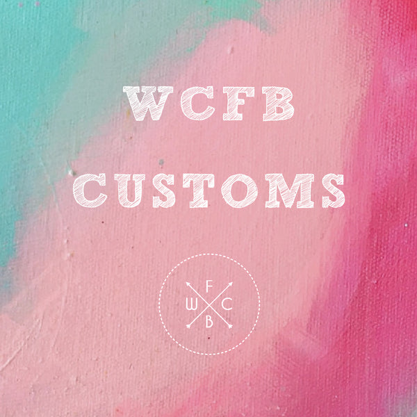 WCFB CUSTOMS