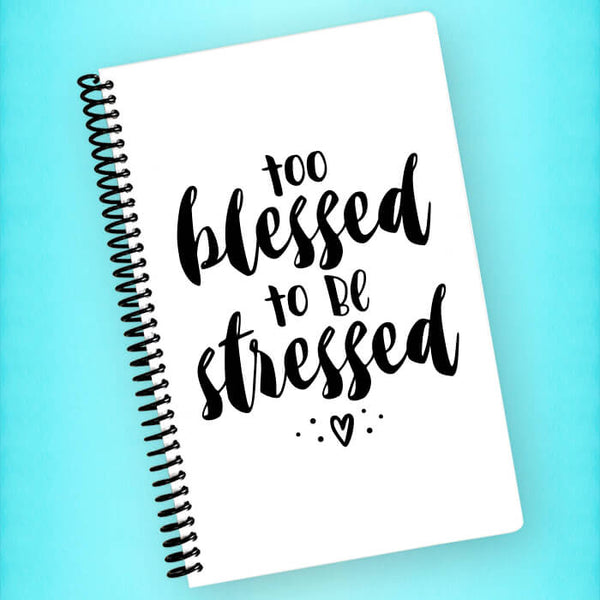 Too Blessed to be Stressed Spiral Notebook - Blush Buffalo