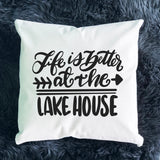 Life is Better at the Lake House Throw Pillow