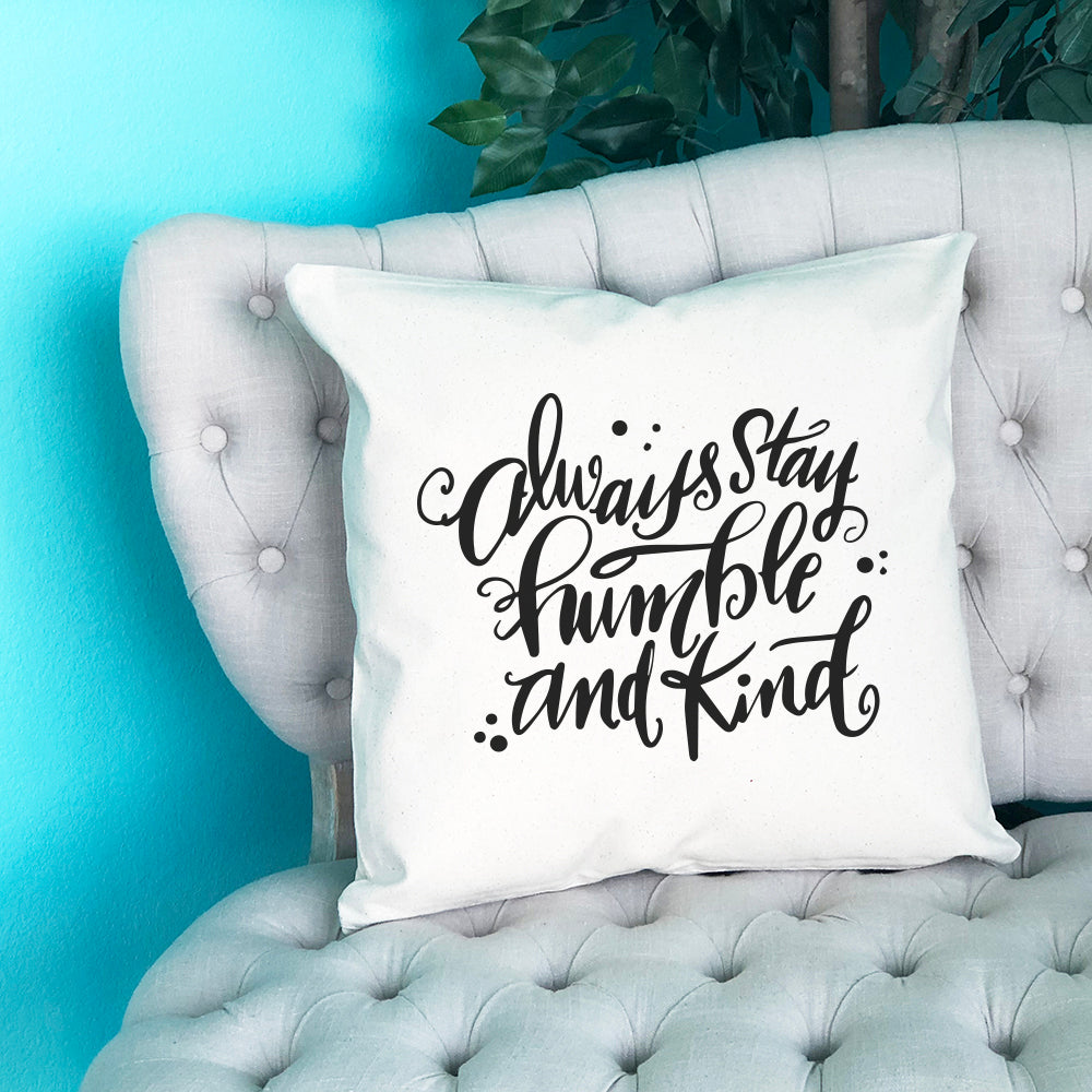 Always Stay Humble and Kind Throw Pillow - Blush Buffalo