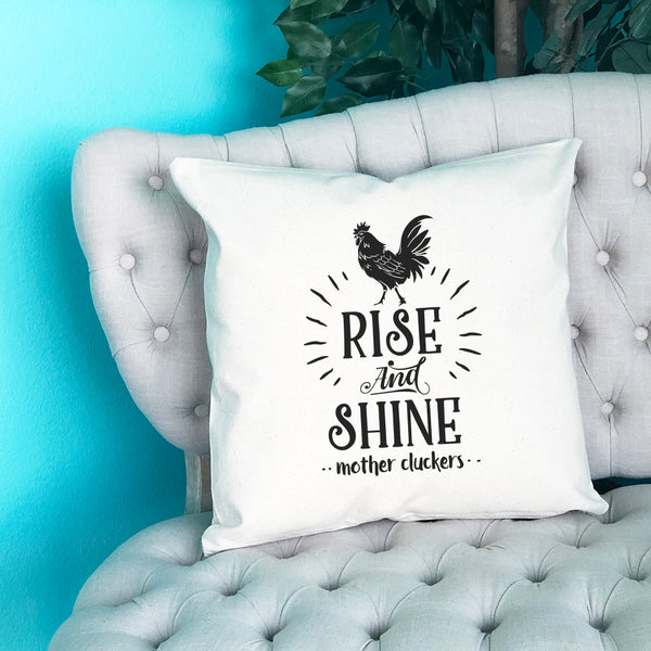 Rise and Shine Mother Cluckers Throw Pillow - Blush Buffalo