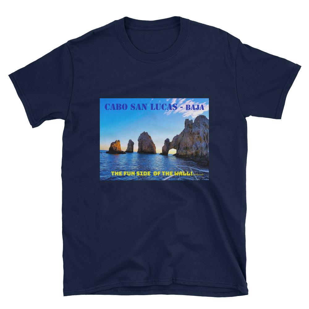 Cabo Fun! Short-Sleeve Unisex T-Shirt-T Shirt-HRH Studio Boutique