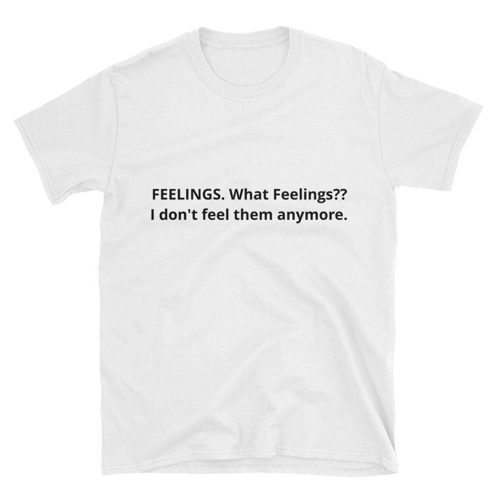 FEELINGS - Short-Sleeve Unisex T-Shirt **FREE SHIPPING!-T Shirts-HRH Studio Boutique
