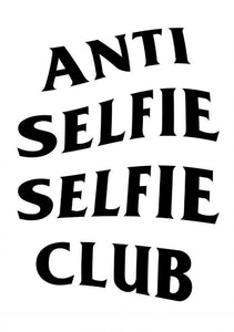 a lost cause anti selfie selfie club graphic