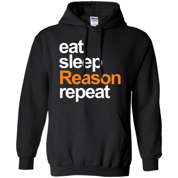 eat, sleep, Reason, repeat - #Reasonistas Hoodie (W&O)