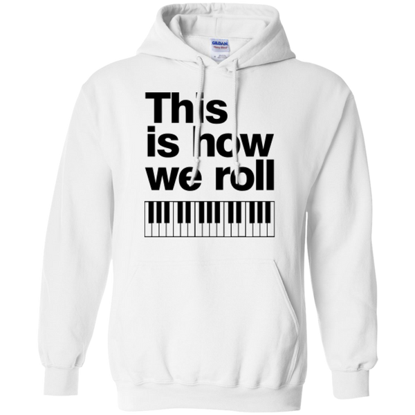 This is how we roll Hoodie (B)