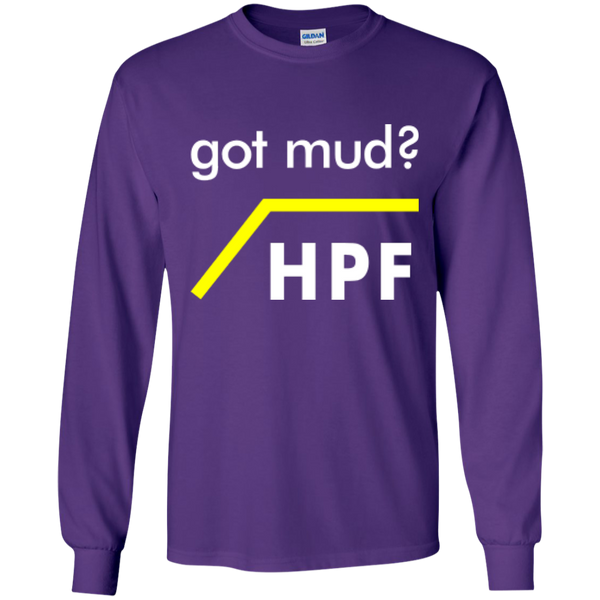 Got Mud? HPF - #Reasonistas LS T-Shirt (W&Y)