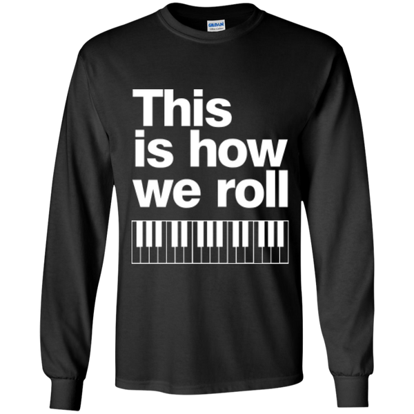 This is how we roll LS T-Shirt (W)