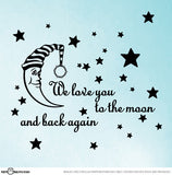 We Love You To The Moon & Back Again with Round Stars