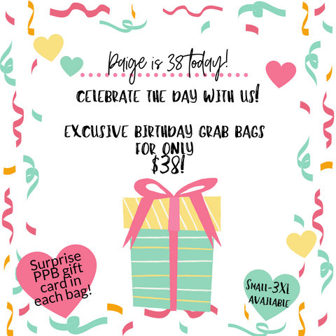 Paige's Birthday Grab Bags!