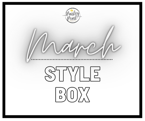 March Style Box
