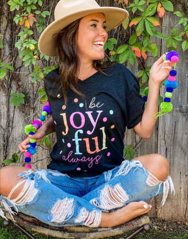 Be Joyful Always Tee