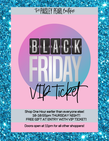Black Friday VIP Ticket