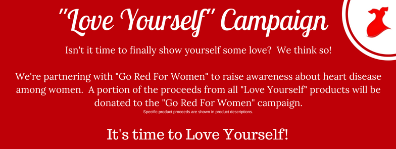 Love Yourself | Go Red For Women | Fundraiser | Community Service | Give Back