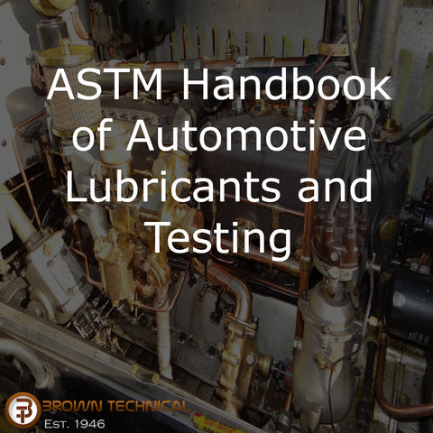 ASTM Handbook of Automotive Lubricants and Testing