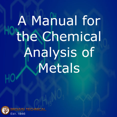 A Manual for the Chemical Analysis of Metals
