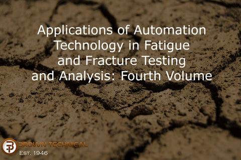 Applications of Automation Technology in Fatigue and Fracture Testing and Analysis: Fourth Volume