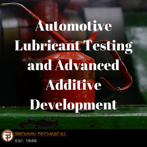 Automotive Lubricant Testing and Advanced Additive Development