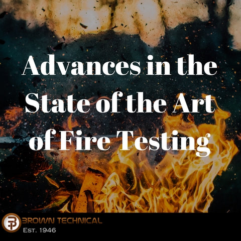 Advances in the State of the Art of Fire Testing