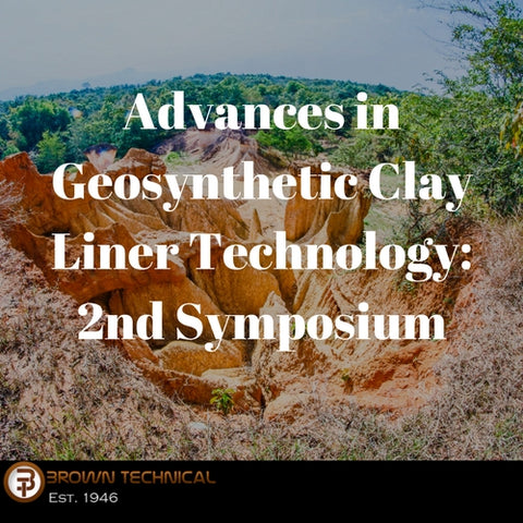 Advances in Geosynthetic Clay Liner Technology: 2nd Symposium