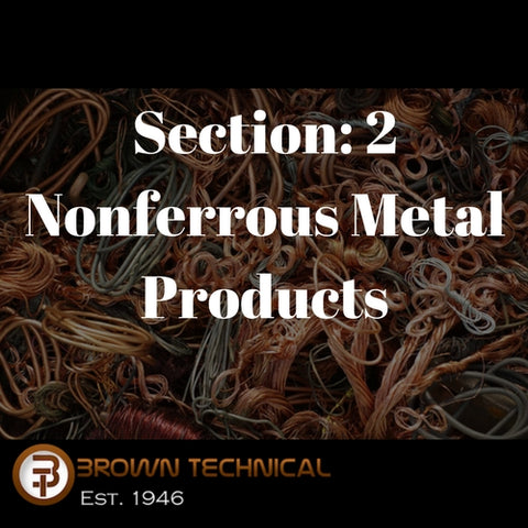 Section 2: Nonferrous Metal Products