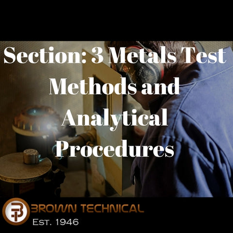 Section: 3 Metals Test Methods and Analytical Procedures